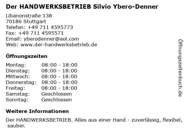Der HANDWERKSBETRIEB Silvio Ybero-Denner in Stuttgart: Adresse und Öffnungszeiten