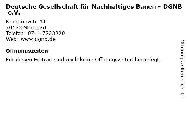 Deutsche Gesellschaft für Nachhaltiges Bauen - DGNB e.V. in Stuttgart: Adresse und Öffnungszeiten