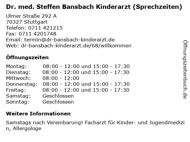 Dr. med. Steffen Bansbach Kinderarzt (Sprechzeiten) in Stuttgart: Adresse und Öffnungszeiten