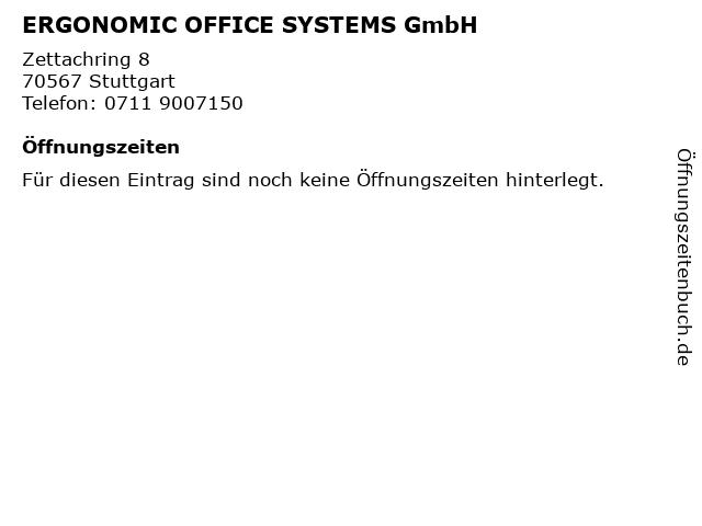 ERGONOMIC OFFICE SYSTEMS GmbH in Stuttgart: Adresse und Öffnungszeiten