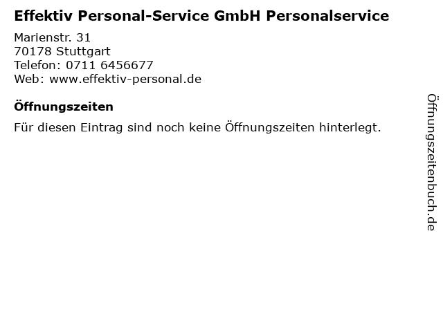 Effektiv Personal-Service GmbH Personalservice in Stuttgart: Adresse und Öffnungszeiten