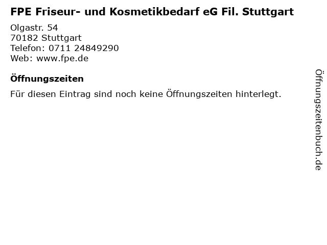 FPE Friseur- und Kosmetikbedarf eG Fil. Stuttgart in Stuttgart: Adresse und Öffnungszeiten