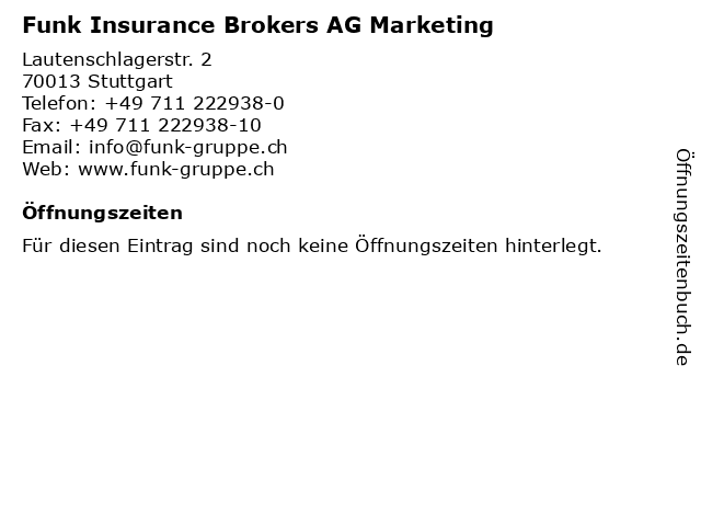 Funk Insurance Brokers AG Marketing in Stuttgart: Adresse und Öffnungszeiten