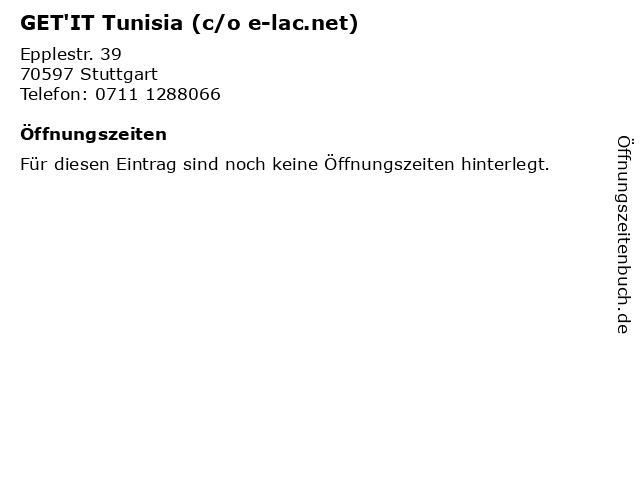 GET'IT Tunisia (c/o e-lac.net) in Stuttgart: Adresse und Öffnungszeiten