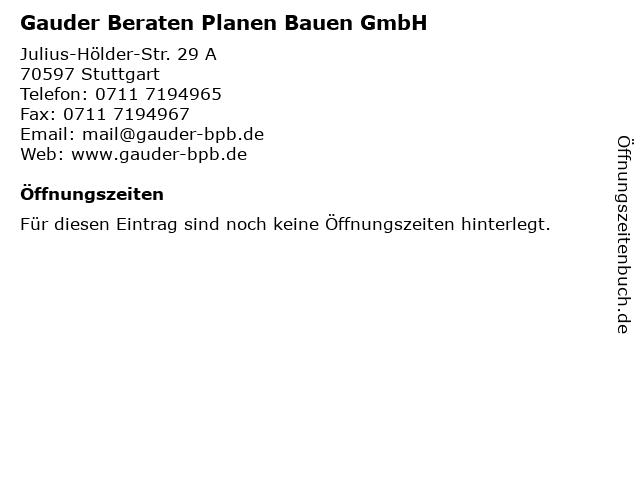 Gauder Beraten Planen Bauen GmbH in Stuttgart: Adresse und Öffnungszeiten