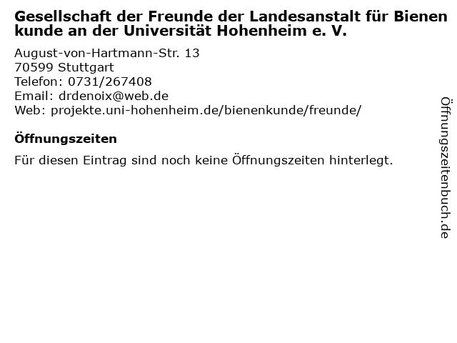 Gesellschaft der Freunde der Landesanstalt für Bienenkunde an der Universität Hohenheim e. V. in Stuttgart: Adresse und Öffnungszeiten