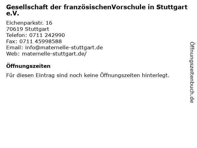 Gesellschaft der französischenVorschule in Stuttgart e.V. in Stuttgart: Adresse und Öffnungszeiten