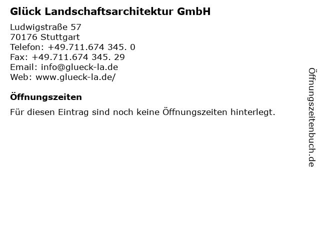 Glück Landschaftsarchitektur GmbH in Stuttgart: Adresse und Öffnungszeiten