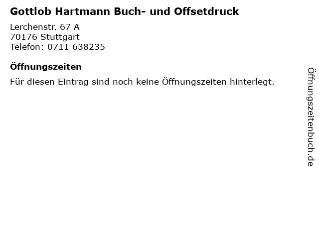 Gottlob Hartmann Buch- und Offsetdruck in Stuttgart: Adresse und Öffnungszeiten