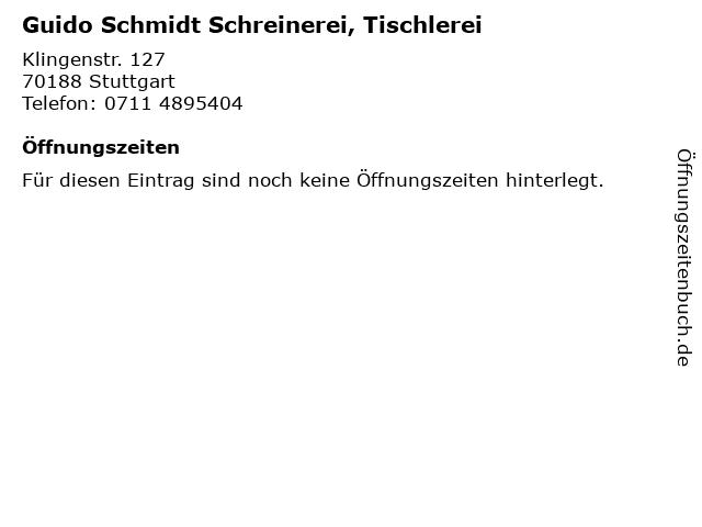 Guido Schmidt Schreinerei, Tischlerei in Stuttgart: Adresse und Öffnungszeiten