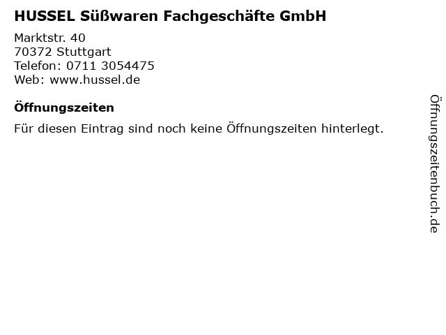 HUSSEL Süßwaren Fachgeschäfte GmbH in Stuttgart: Adresse und Öffnungszeiten