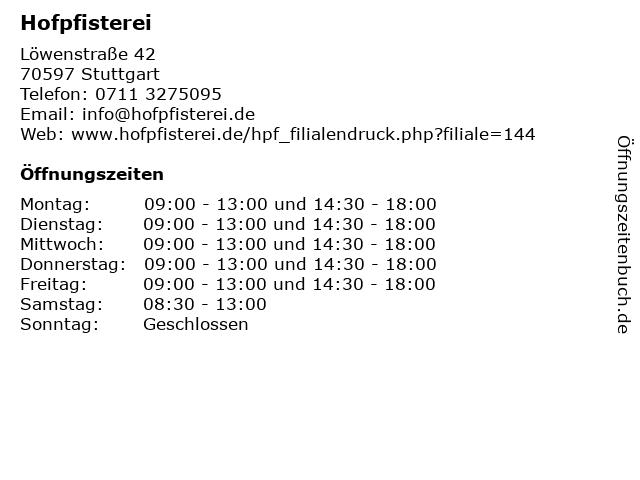 Hofpfisterei Filiale Stuttgart Degerloch in Stuttgart: Adresse und Öffnungszeiten