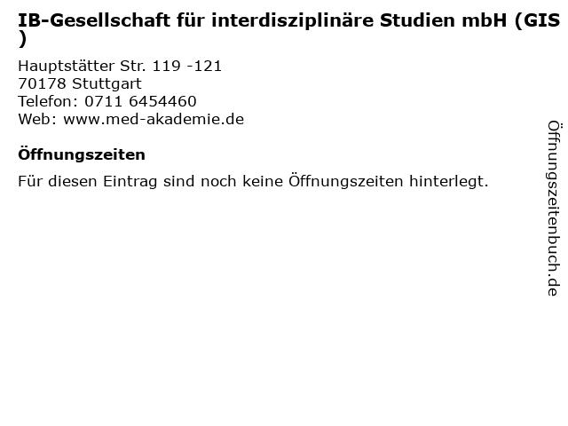 IB-Gesellschaft für interdisziplinäre Studien mbH (GIS) in Stuttgart: Adresse und Öffnungszeiten