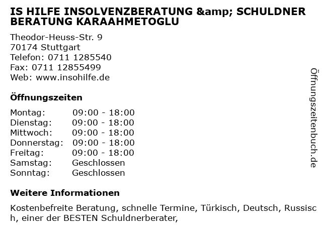 IS HILFE INSOLVENZBERATUNG & SCHULDNERBERATUNG KARAAHMETOGLU in Stuttgart: Adresse und Öffnungszeiten