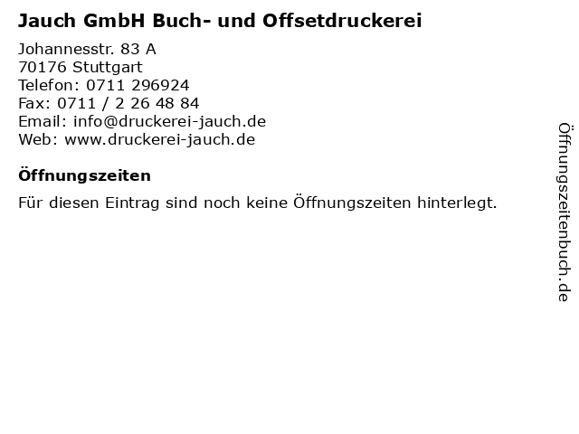 Jauch GmbH Buch- und Offsetdruckerei in Stuttgart: Adresse und Öffnungszeiten