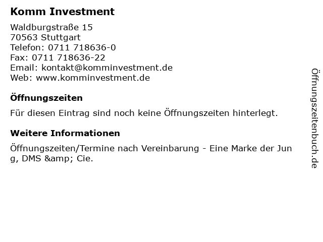 Komm Investment in Stuttgart: Adresse und Öffnungszeiten