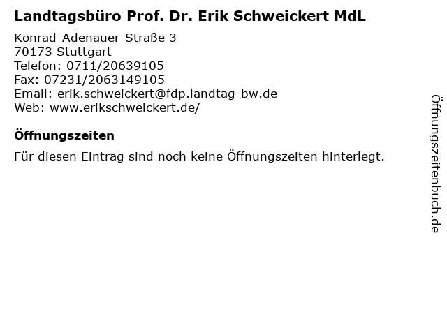 Landtagsbüro Prof. Dr. Erik Schweickert MdL in Stuttgart: Adresse und Öffnungszeiten