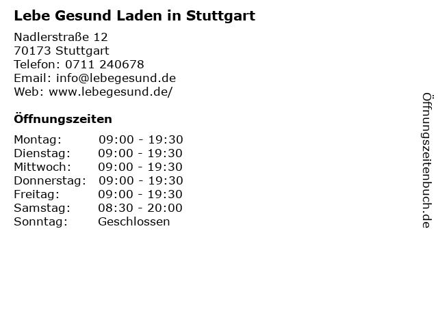 Lebe Gesund Laden in Stuttgart in Stuttgart: Adresse und Öffnungszeiten