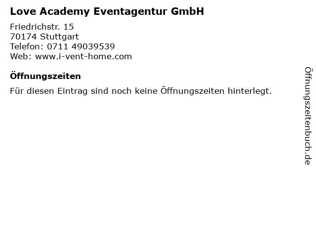 Love Academy Eventagentur GmbH in Stuttgart: Adresse und Öffnungszeiten