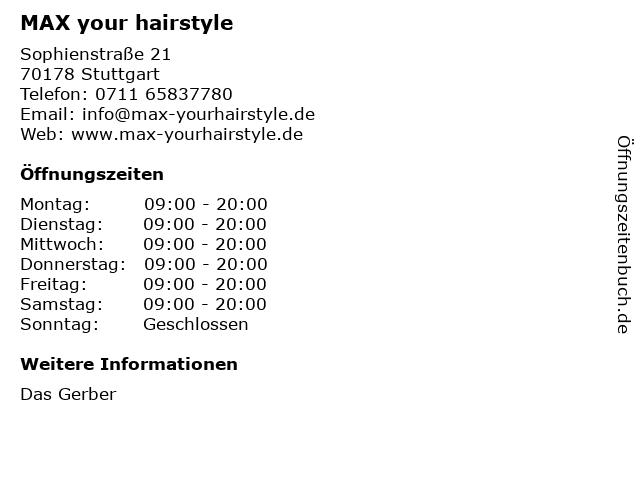 MAX your hairstyle in Stuttgart: Adresse und Öffnungszeiten