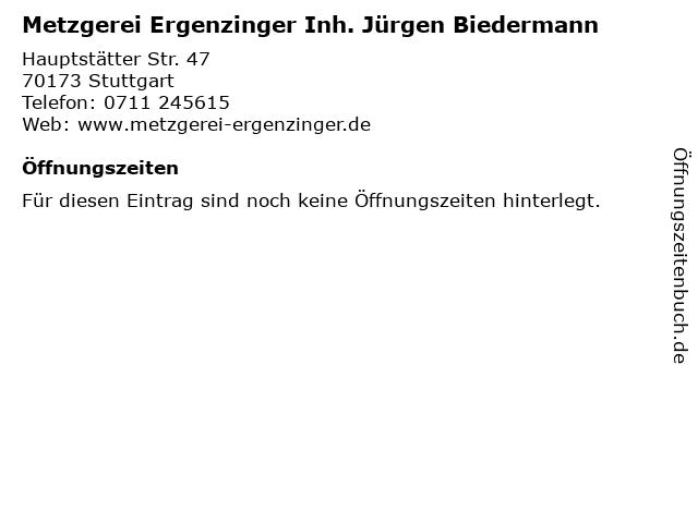 Metzgerei Ergenzinger Inh. Jürgen Biedermann in Stuttgart: Adresse und Öffnungszeiten