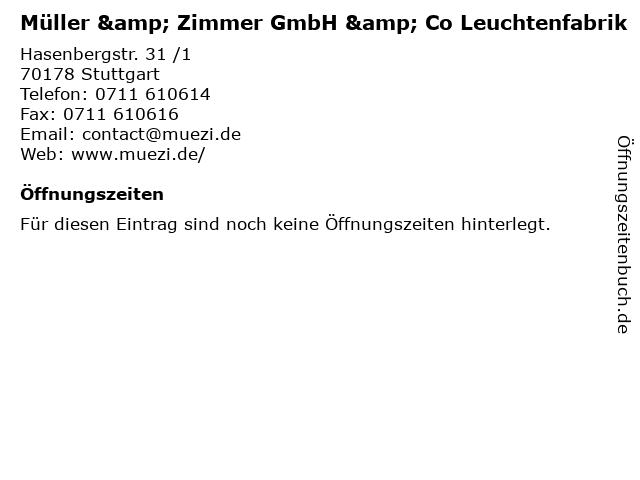Müller & Zimmer GmbH & Co Leuchtenfabrik in Stuttgart: Adresse und Öffnungszeiten