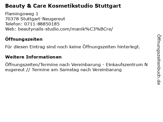 Beauty & Care Kosmetikstudio Stuttgart in Stuttgart-Neugereut: Adresse und Öffnungszeiten