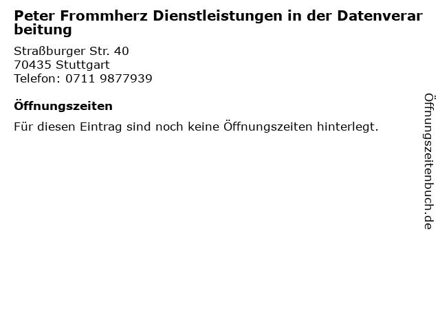 Peter Frommherz Dienstleistungen in der Datenverarbeitung in Stuttgart: Adresse und Öffnungszeiten