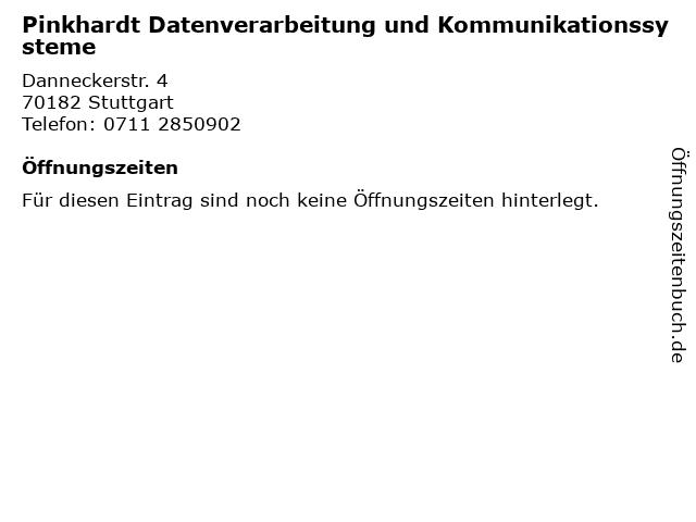 Pinkhardt Datenverarbeitung und Kommunikationssysteme in Stuttgart: Adresse und Öffnungszeiten