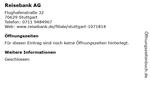 Reise Bank AG - Filiale Flughafen 2 Stuttgart in Stuttgart: Adresse und Öffnungszeiten