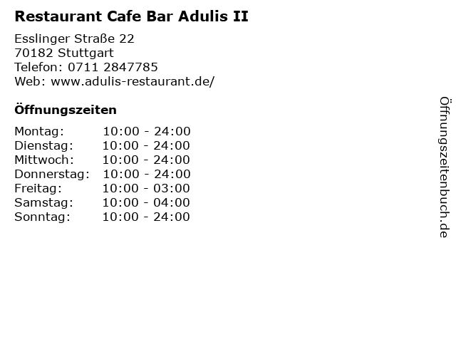 Restaurant Cafe Bar Adulis II in Stuttgart: Adresse und Öffnungszeiten