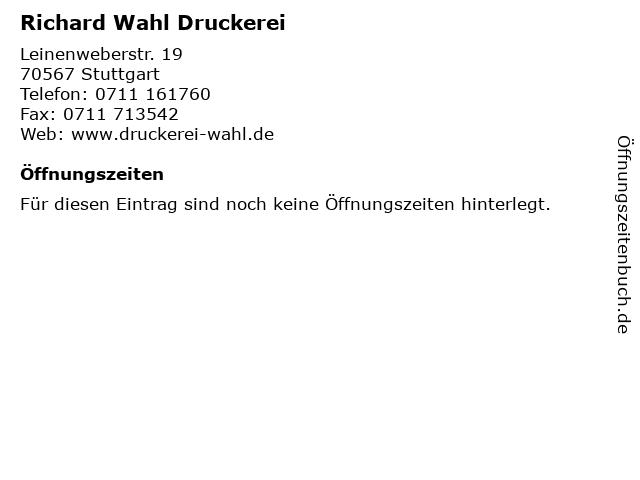 Richard Wahl Druckerei in Stuttgart: Adresse und Öffnungszeiten