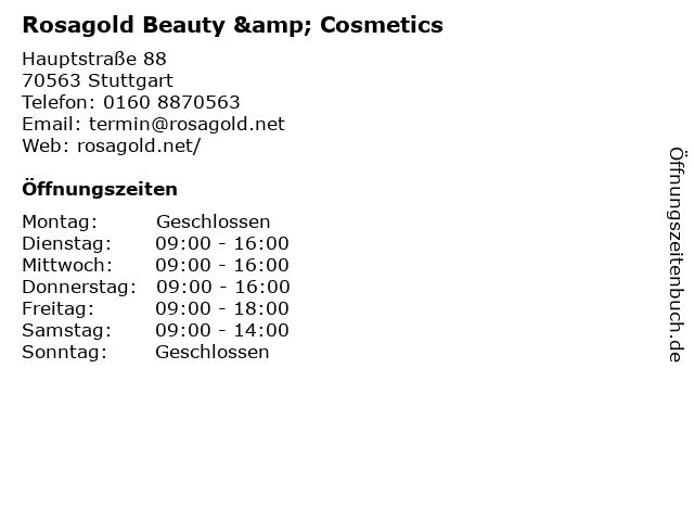 Rosagold Beauty & Cosmetics in Stuttgart: Adresse und Öffnungszeiten
