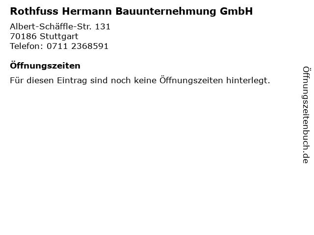 Rothfuss Hermann Bauunternehmung GmbH in Stuttgart: Adresse und Öffnungszeiten