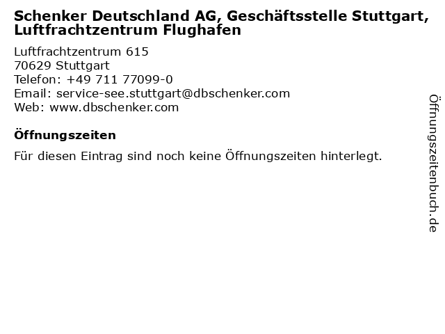 Schenker Deutschland AG, Geschäftsstelle Stuttgart, Luftfrachtzentrum Flughafen in Stuttgart: Adresse und Öffnungszeiten
