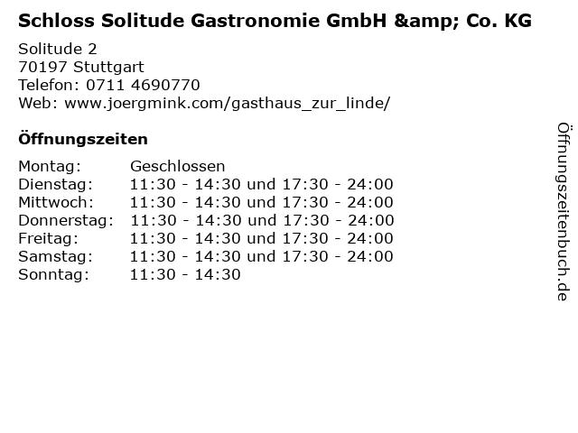 Schloss Solitude Gastronomie GmbH & Co. KG in Stuttgart: Adresse und Öffnungszeiten
