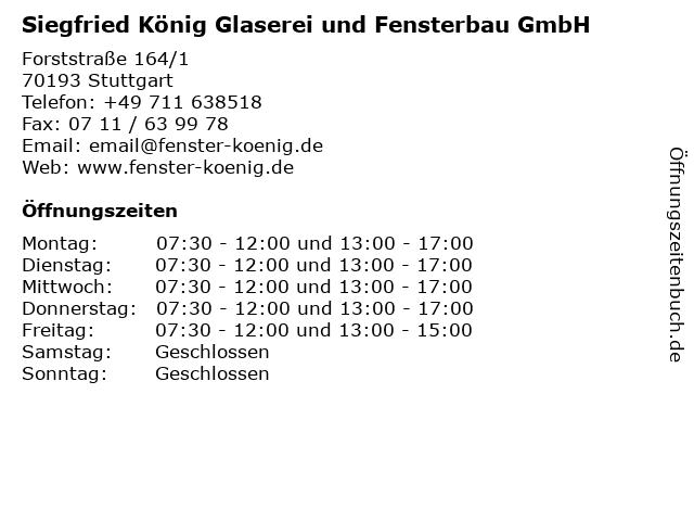 Siegfried König Glaserei und Fensterbau GmbH in Stuttgart: Adresse und Öffnungszeiten