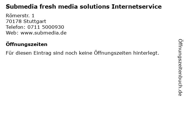Submedia fresh media solutions Internetservice in Stuttgart: Adresse und Öffnungszeiten