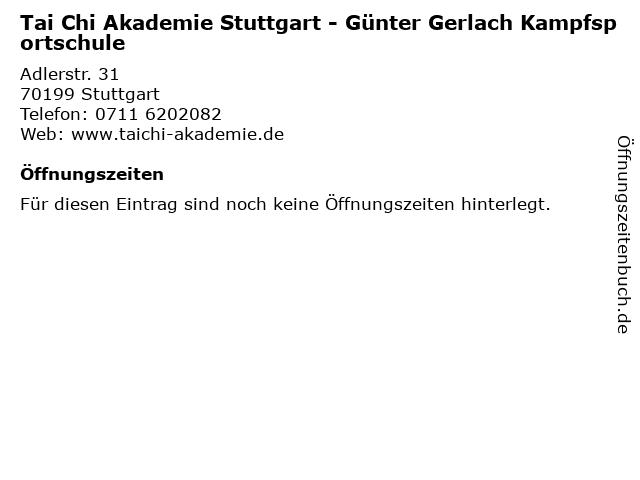 Tai Chi Akademie Stuttgart - Günter Gerlach Kampfsportschule in Stuttgart: Adresse und Öffnungszeiten