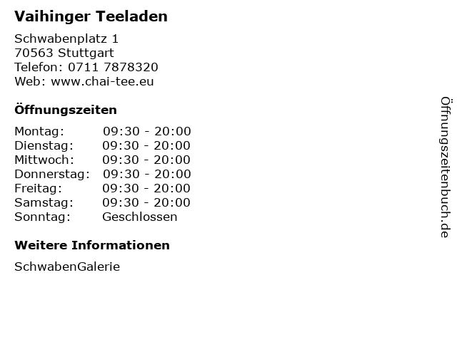 Vaihinger Teeladen in Stuttgart: Adresse und Öffnungszeiten