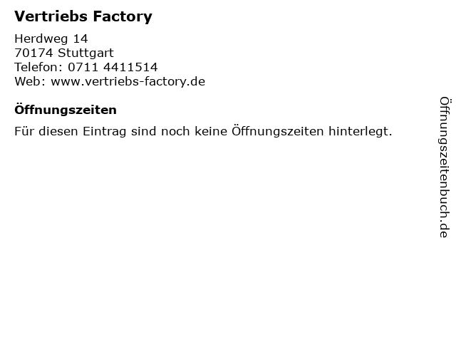 Vertriebs Factory in Stuttgart: Adresse und Öffnungszeiten