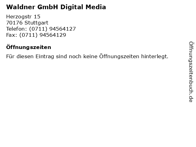 Waldner GmbH Digital Media in Stuttgart: Adresse und Öffnungszeiten