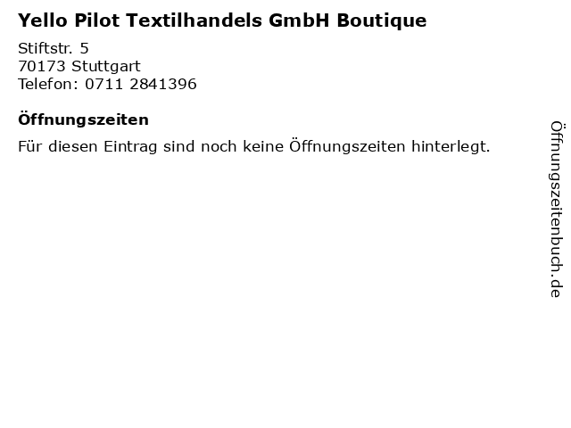 Yello Pilot Textilhandels GmbH Boutique in Stuttgart: Adresse und Öffnungszeiten