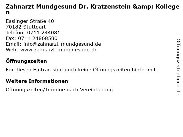 Zahnarzt Mundgesund Dr. Kratzenstein & Kollegen in Stuttgart: Adresse und Öffnungszeiten