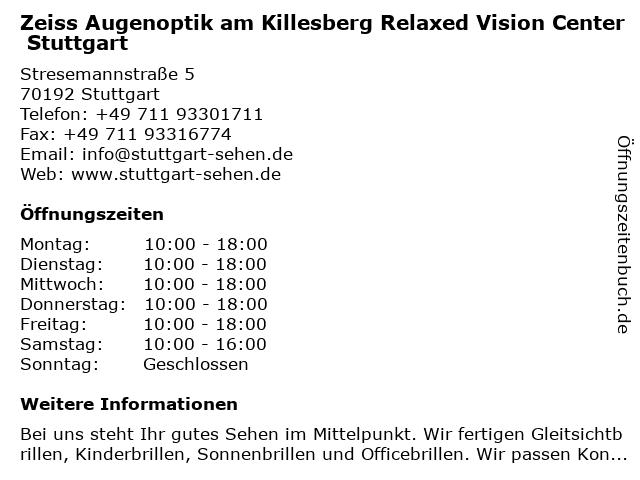 Zeiss Augenoptik am Killesberg Relaxed Vision Center Stuttgart in Stuttgart: Adresse und Öffnungszeiten