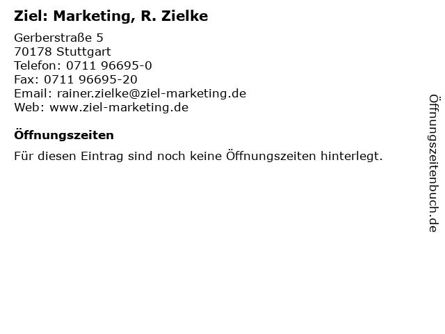 Ziel: Marketing, R. Zielke in Stuttgart: Adresse und Öffnungszeiten