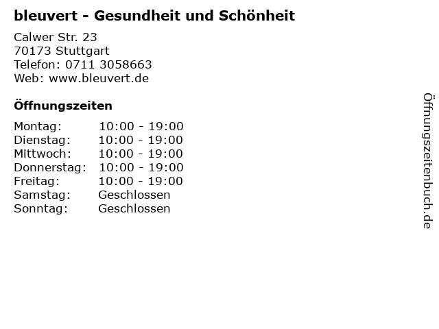 bleuvert - Gesundheit und Schönheit in Stuttgart: Adresse und Öffnungszeiten