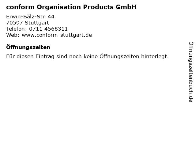 conform Organisation Products GmbH in Stuttgart: Adresse und Öffnungszeiten