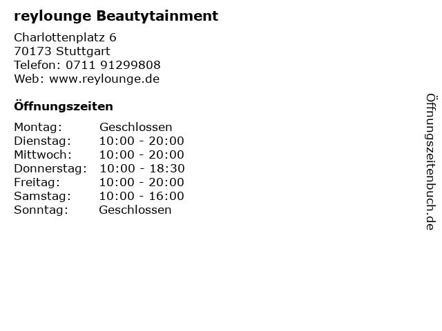 reylounge Beautytainment in Stuttgart: Adresse und Öffnungszeiten