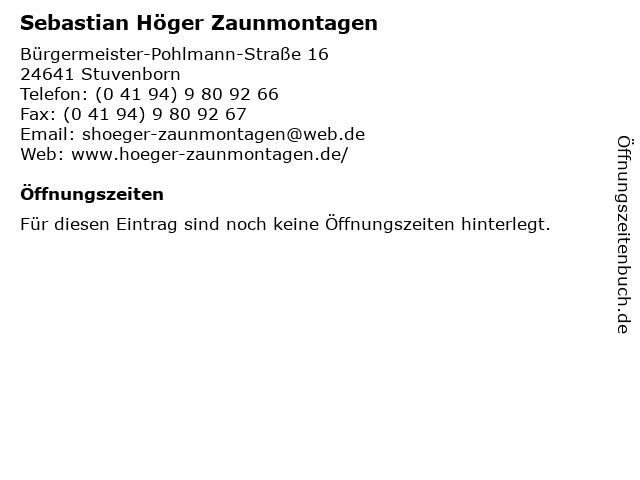 Sebastian Höger Zaunmontagen in Stuvenborn: Adresse und Öffnungszeiten